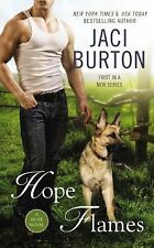 Hope Flames (A Hope Novel) by Burton, Jaci