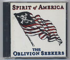 THE OBLIVION SEEKERS Spirit of America - CD come nuovo-excellent