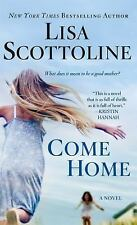 Come Home by Lisa Scottoline (2016, Paperback)