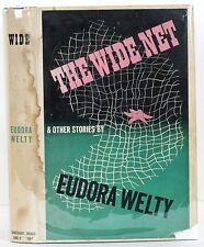 1943 THE WIDE NET AND OTHER STORIES EUDORA WELTY HARDCOVER DJ 1ST ED 3RD PRINT