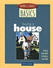 Buying a House: An Easy, Smart Guide to Buying a New Home (Barnes & Noble Basics