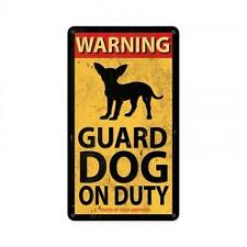 Warning Guard Dog On Duty Metal Sign Garage Home Decor Chiwawa Pet Owners PTS47