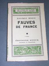 """Chasse Bénech Fauves de France Coll. """"Les livres de nature"""" 1946"""