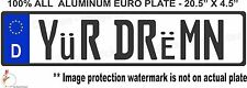 EURO STYLE  TAG BMW  european license plate, YUR DREMN