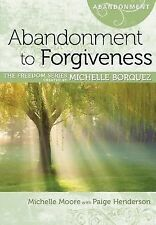 Abandonment to Forgiveness Minibook [Freedom Series] (Freedom (Rose Publishing))
