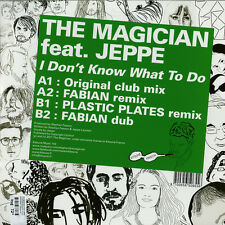 """THE MAGICIAN ft JEPPE I Don't Know What To Do French 4-trk vinyl 12"""" UNPLAYED"""