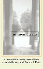 In Memoriam: A Practical Guide to Planning a Memorial Service-ExLibrary