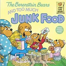 Berenstain Bears: Too Much Junk Food, NEW Paperback, We combine shipping