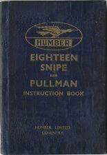 Humber Eighteen 18 Snipe & Pullman 1936 Original Instruction Book