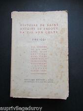 HISTOIRE de SAINT ANTOINE de PADOUE, SA VIE, SON CULTE
