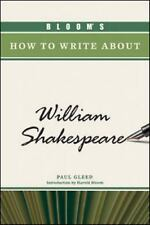 Bloom's How to Write about William Shakespeare-ExLibrary
