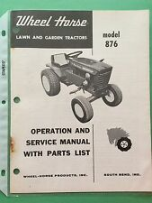 Wheel Horse Model 876 Operation and Service Manual