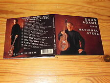 DOUG ADAMZ - PLAYS NATIONAL STEEL / DIGIPACK-CD 2014 MINT!
