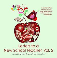 Letters to a New School Teacher: More Advice from America's Best Educa-ExLibrary