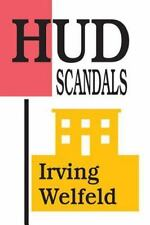 HUD Scandals: Howling Headlines and Silent Fiascoes