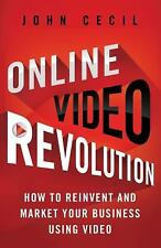 Online Video Revolution: How to Reinvent and Market Your Business Usin-ExLibrary
