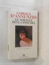 LE NOVELLE DELLA PESCARA Gabriele d Annunzio Silvano Sabbadini Mondadori 1992 di