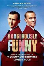 Dangerously Funny: The Uncensored Story of  The Smothers Brothers Comedy Hour...