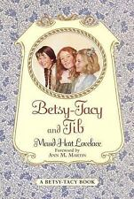 Betsy-Tacy and Tib Lovelace, Maud Hart Paperback