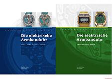 Fachbuch Die elektrische Armbanduhr, Zeitreise von 1950 bis 1983, 2.200 Bilder