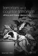 Blackwell Public Philosophy: Terrorism and Counter-Terrorism : Ethics and...