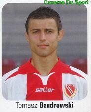 156 TOMASZ BANDROWSKI POLAND FC ENERGIE COTTBUS STICKER FUSSBALL 2007 PANINI