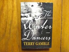 "TERRY  GAMBLE  Signed  Book(""THE WATER  DANCERS"" - 2003  First Edition Hardback)"
