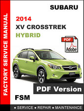 2014 SUBARU XV CROSSTREK HYBRID OEM FACTORY WORKSHOP SERVICE REPAIR MANUAL