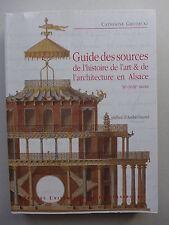 Guide des sources de l'histoire de L'art & de l'architecture en Alsace
