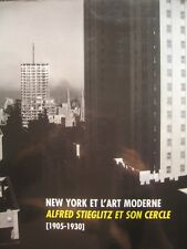 New York et l'art moderne Alfred Stieglitz et son cercle [1905-1930] exposition
