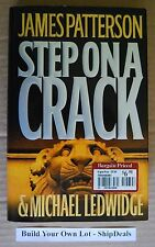 James Patterson Step On A Crack Hardcover HC/DJ **ShipDeals** 1st Edition