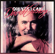 David Crosby, Oh Yes I Can