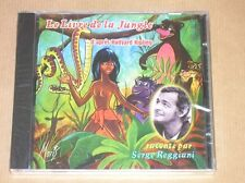 CD / LE LIVRE DE LA JUNGLE RACONTE PAR SERGE REGGIANI / NEUF SOUS CELLO