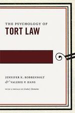 The Psychology of Tort Law (Psychology and the Law), Hans, Valerie P., Robbennol