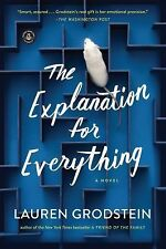 THE EXPLANATION FOR EVERYTHING [9781616203818 - LAUREN GRODSTEIN (PAPERBACK) NEW