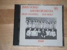 Jimmy Dorsey & His Orchestra 1940 with Helen O'Connell & Bob Eberly (CD)