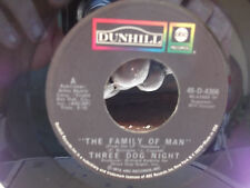 THREE DOG NIGHT FAMILY OF MAN / GOING IN CIRCLES ON DUNHILL RECORDS W/ SLEEVE