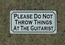 PLEASE DO NOT THROW THINGS AT GUITARIST Metal Sign Retro Vintage Garage Band BAR