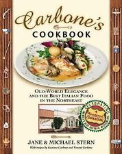Carbone's Cookbook: Old-World Elegance and the Best Italian Food in th-ExLibrary