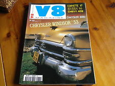 V8 MAGAZINE n° 32 CHRYSLER WINDSOR - CORVETTE 67 - RIVIERA 66 - CHEVY comme neuf