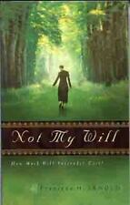 Not My Will: How Much Will Surrender Cost-ExLibrary