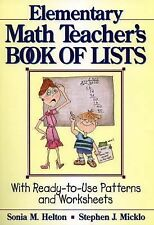The Elementary Math Teacher's Book of Lists: With Ready-to-Use Patterns and Work