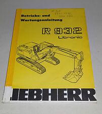 Betriebsanleitung / Wartung Liebherr Raupenbagger R 932 Litronik Stand 01/1997