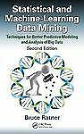 Statistical Modeling and Analysis for Database Marketing : Effective...