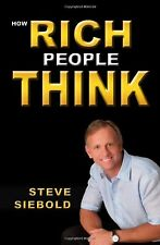 How Rich People Think by Steve Siebold (Author) Free Shipping New