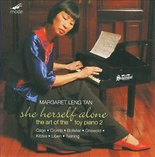 She Herself Alone: The Art of the Toy Piano 2 by Leng Tan, Cage, Crumb, Twining