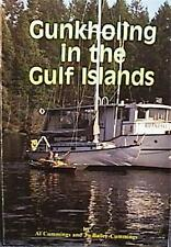 1992 GUNKHOLING IN THE GULF ISLANDS by CUMMINGS VANCOUVER WASHINGTON VG COND