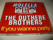 MOLELLA / OUTHERE BROTHERS - IF YOU WANNA PARTY - DANCE CD SINGLE