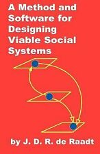 A Method and Software for Designing Viable Social Systems by J. D. R. de...