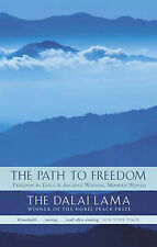 "The Path to Freedom: ""Freedom in Exile: Autobiography of His Holiness the Dalai"